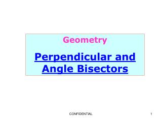 Geometry Perpendicular and Angle Bisectors