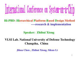Hi-PBD :  Hi erarchical  P latform- B ased  D esign Method ----research & implementation