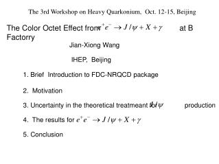 The Color Octet Effect from                                     at B Factorry