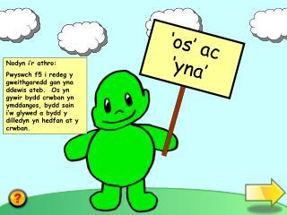 'os' ac 'yna'