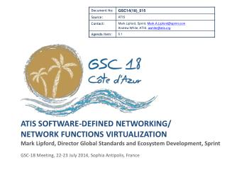 ATIS Software-Defined  Networking / Network  Functions Virtualization