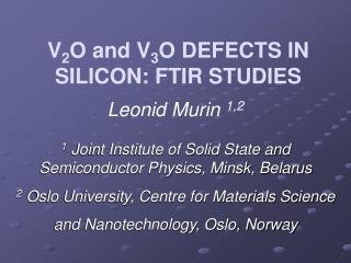 V 2 O and V 3 O DEFECTS IN SILICON: FTIR STUDIES