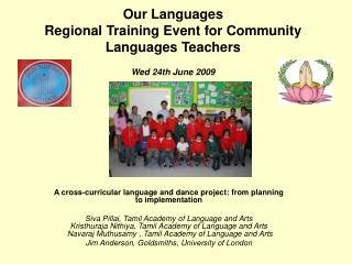 Our Languages  Regional Training Event for Community Languages Teachers Wed 24th June 2009