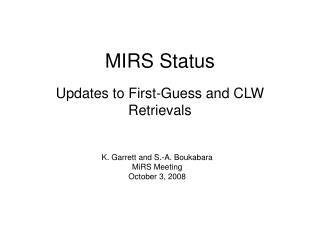 MIRS Status
