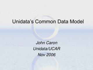 Unidata's Common Data Model