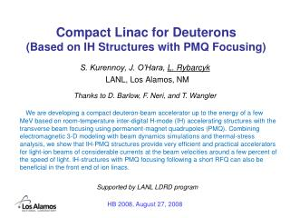 Compact Linac for Deuterons  (Based on IH Structures with PMQ Focusing)