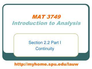 MAT 3749 Introduction to Analysis