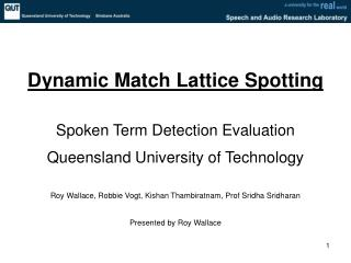 Dynamic Match Lattice Spotting