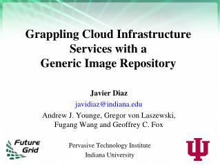 Grappling Cloud Infrastructure Services with a  Generic Image Repository