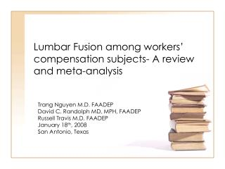 Lumbar Fusion among workers  compensation subjects- A review and meta-analysis