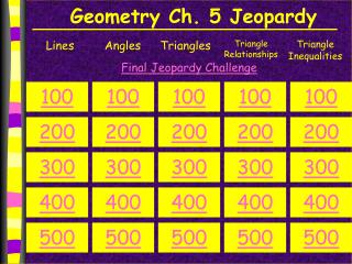 Geometry Ch. 5 Jeopardy