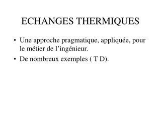 ECHANGES THERMIQUES