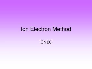 Ion Electron Method