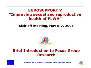 Supported by the European Commission, grant agreement pending