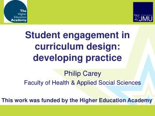 Student engagement in curriculum design: developing practice