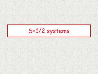 S=1/2 systems