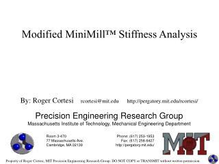 Modified MiniMill™ Stiffness Analysis