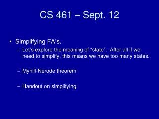 CS 461 – Sept. 12