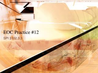 EOC Practice #12