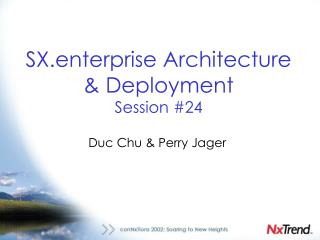 SX.enterprise Architecture  & Deployment Session #24