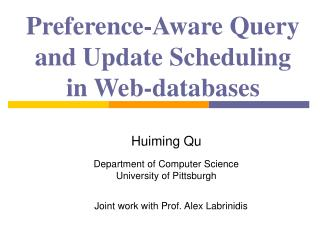 Preference-Aware Query and Update Scheduling in Web-databases