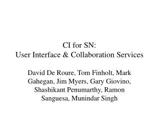 CI for SN: User Interface & Collaboration Services