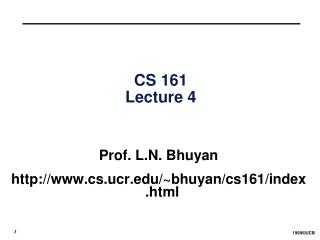 CS 161 Lecture 4