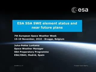 ESA SSA SWE element status and near future plans