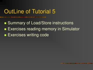 OutLine of Tutorial 5