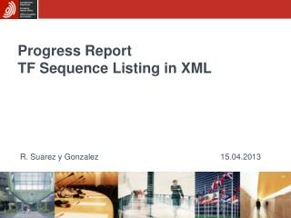 Progress Report TF Sequence Listing in XML
