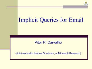 Implicit Queries for Email