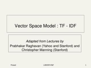 Vector Space Model : TF - IDF