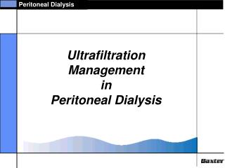 Ultrafiltration  Management   in  Peritoneal Dialysis