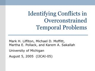 Identifying Conflicts in Overconstrained Temporal Problems