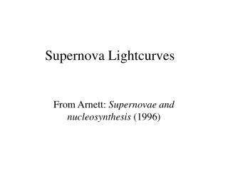 Supernova Lightcurves