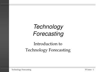 Technology Forecasting
