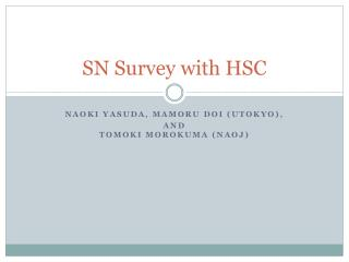 SN Survey with HSC