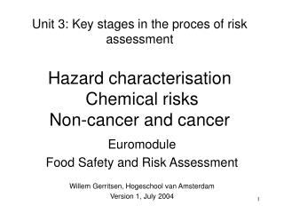 Euromodule Food Safety and Risk Assessment Willem Gerritsen, Hogeschool van Amsterdam