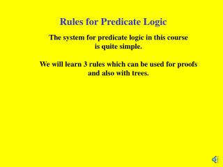 Rules for Predicate Logic