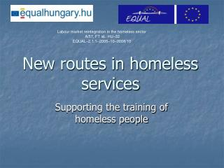 New routes in homeless services
