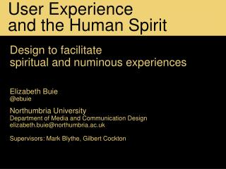 User Experience  and the Human Spirit