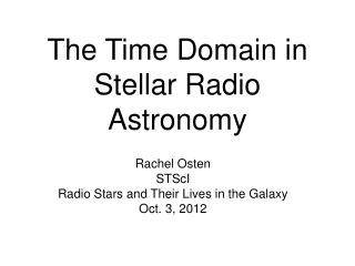 The Time Domain in Stellar Radio Astronomy