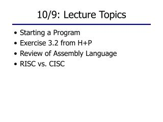 10/9: Lecture Topics