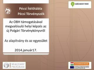 Az OBH támogatásával  megvalósuló helyi képzés az új Polgári Törvénykönyvről