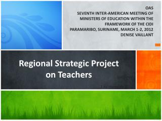 Regional Strategic Project  on Teachers