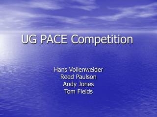 UG PACE Competition