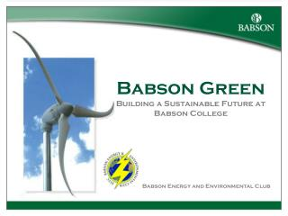 Babson Green Building a Sustainable Future at Babson College