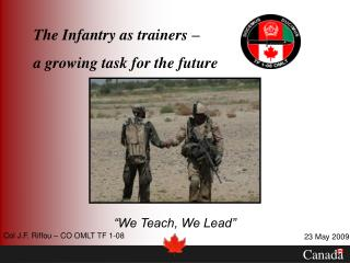 The Infantry as trainers –  a growing task for the future