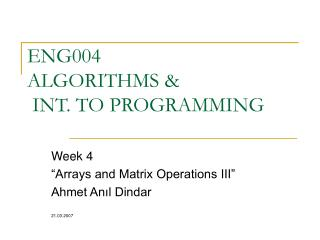 ENG004  ALGORITHMS &  INT. TO PROGRAMMING