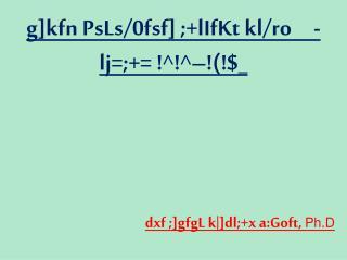 g]kfn PsLs/0fsf] ;+lIfKt kl/ro     -lj=;+= !^!^–!(!$_